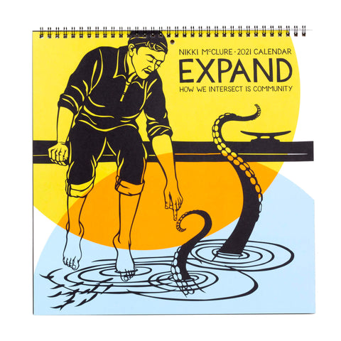 2021 Expand: How We Intersect Is Community  Wall Calendar by Nikki McClure