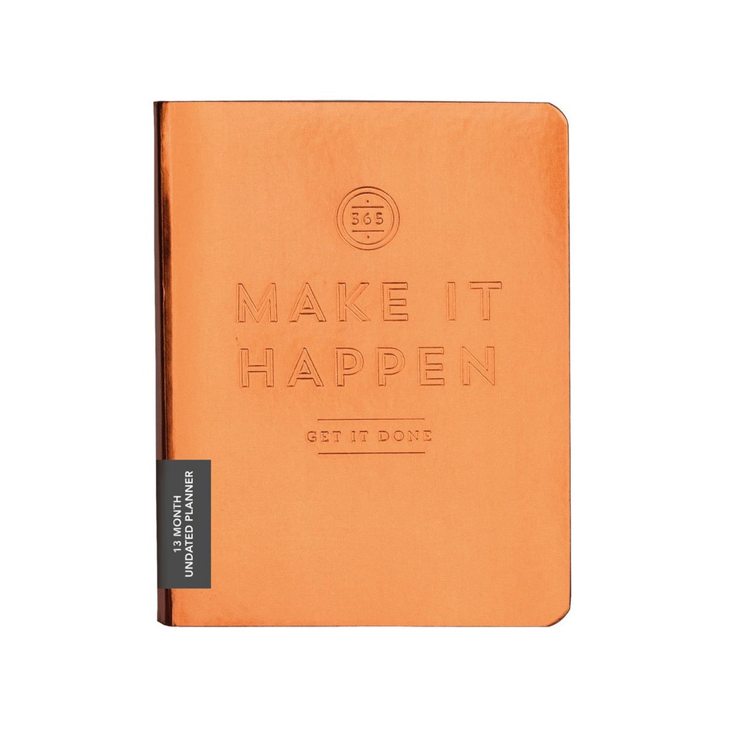 Make It Happen Copper Undated Planner