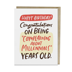 Complaining About Millennials Birthday Card