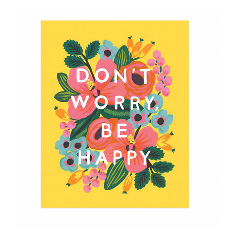 "Don't Worry Be Happy 8x10""  Print"