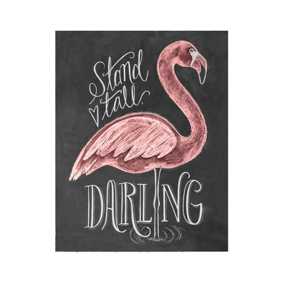 "Stand Tall Darling Flamingo 8x10"" Print"