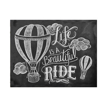 "Life Is A Beautiful Ride 8x10"" Print"