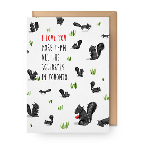 Love You More Than Squirrels Single Card