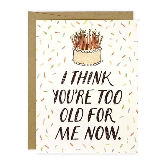 You're Too Old For Me Single Card
