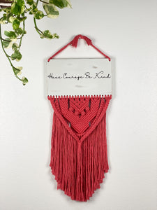 Have Courage Macrame Sign