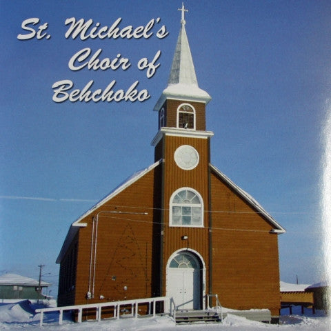 St. Michael's Choir of Behchoko