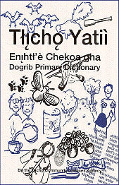 Tlicho Primary Dictionary