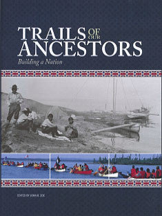 Trails of Our Ancestors - Book