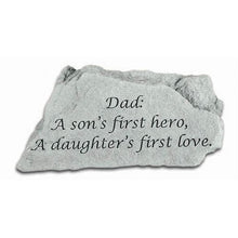 "Load image into Gallery viewer, Garden Stone-""Dad: A son's first hero, A daughter's first love."""