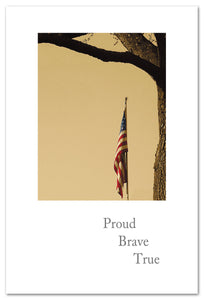 "Cards-Condolence ""Proud, Brave, True"""