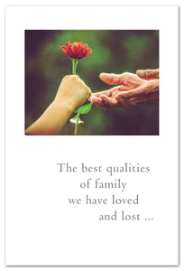 "Cards-Condolence ""The best qualities of family..."""