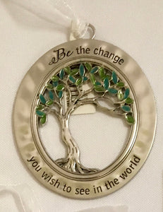 "Ornament ~ Blessings of Life Tree ""Be the change..."""