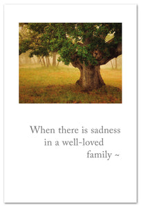 "Cards-Condolence ""When there is sadness..."""