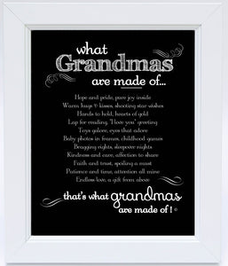 "Framed-""What Grandmas are Made Of"""