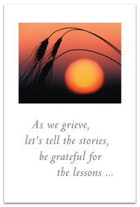 "Cards-Condolence ""As we grieve, let's tell the stories..."""