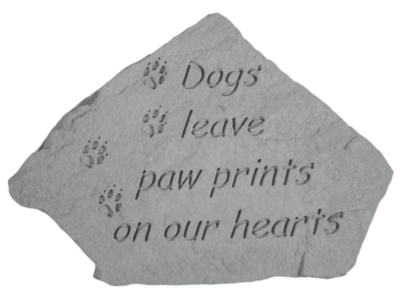 Garden Stone ~ Dogs Leave Paw Prints...