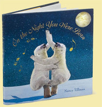 "Load image into Gallery viewer, Book-""On the Night You Were Born"" by Nancy Tillman"