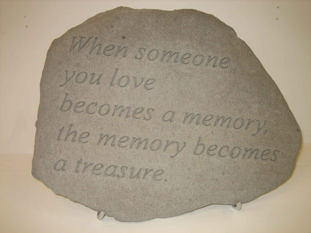 Garden Stone - When Someone You Love Becomes A Memory