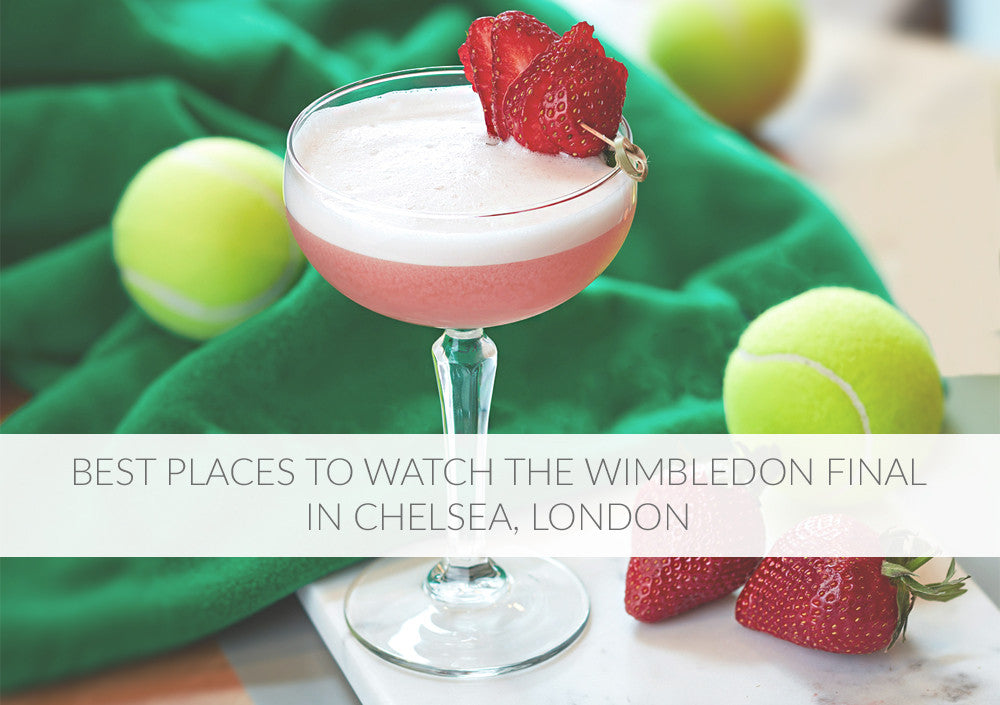 Best Places to Watch The Wimbledon Final In Chelsea