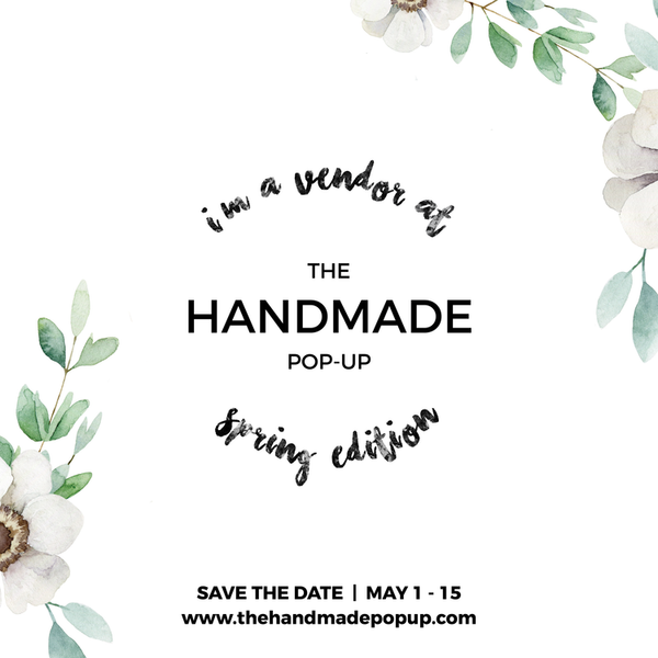 Spring Handmade Pop-Up Show!