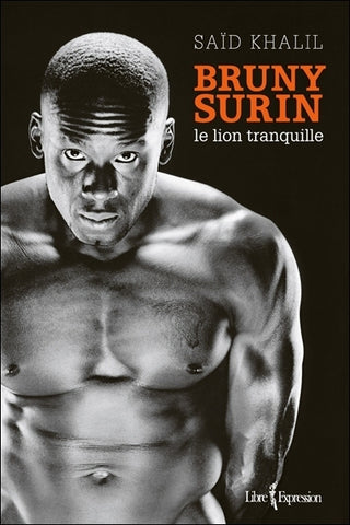 Bruny Surin : le lion tranquille