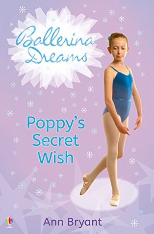 Ballerina Dreams #1 - Poppy's Secret Wish