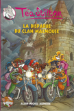 Téa Stilton #9 - La disparue du clan Macmouse