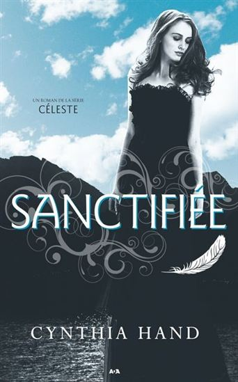 Céleste T.2 - Sanctifiée