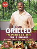 More Grilled to perfection : Recipes from license to grill