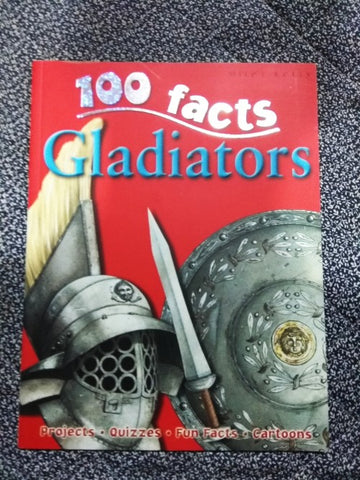 100 facts : Gladiators