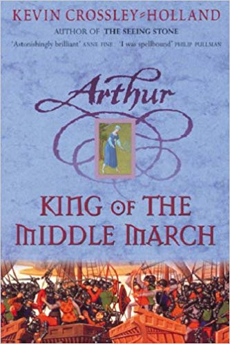 Arthur #3 - King of the Middle March