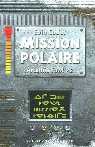 Artemis Fowl T.2 - Mission polaire
