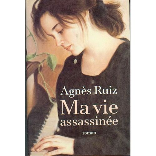 Ma vie assassinée T.1