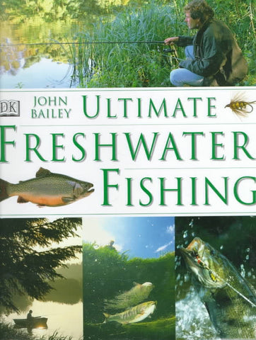 Ultimate Freshwater Fishing
