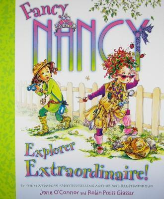 Fancy Nancy Explorer Extraordinaire !