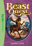 Beast Quest #4 - L'Homme cheval