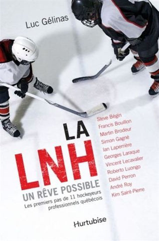 La LNH un rêve possible