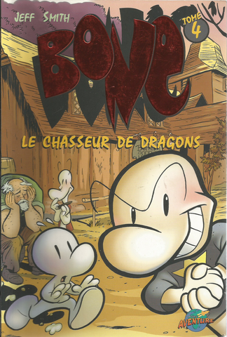 Bone T.4 - Le chasseur de dragons