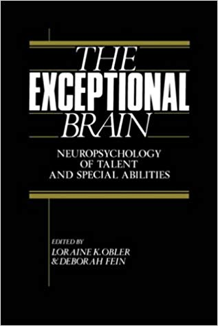 The Exceptional Brain : Neuropsychology of Talent and Special Abilities