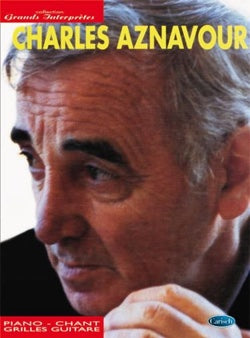 Charles Aznavour : Piano-chant-grilles guitare