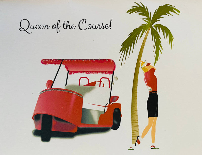 Pink Golf Cart Gal/Queen of the Course Golf