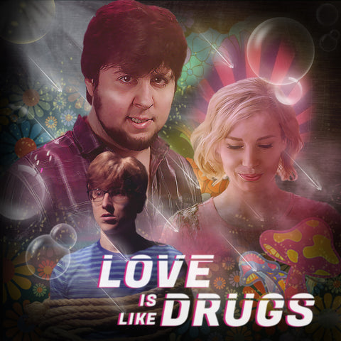 Love is Like Drugs - Digital Download
