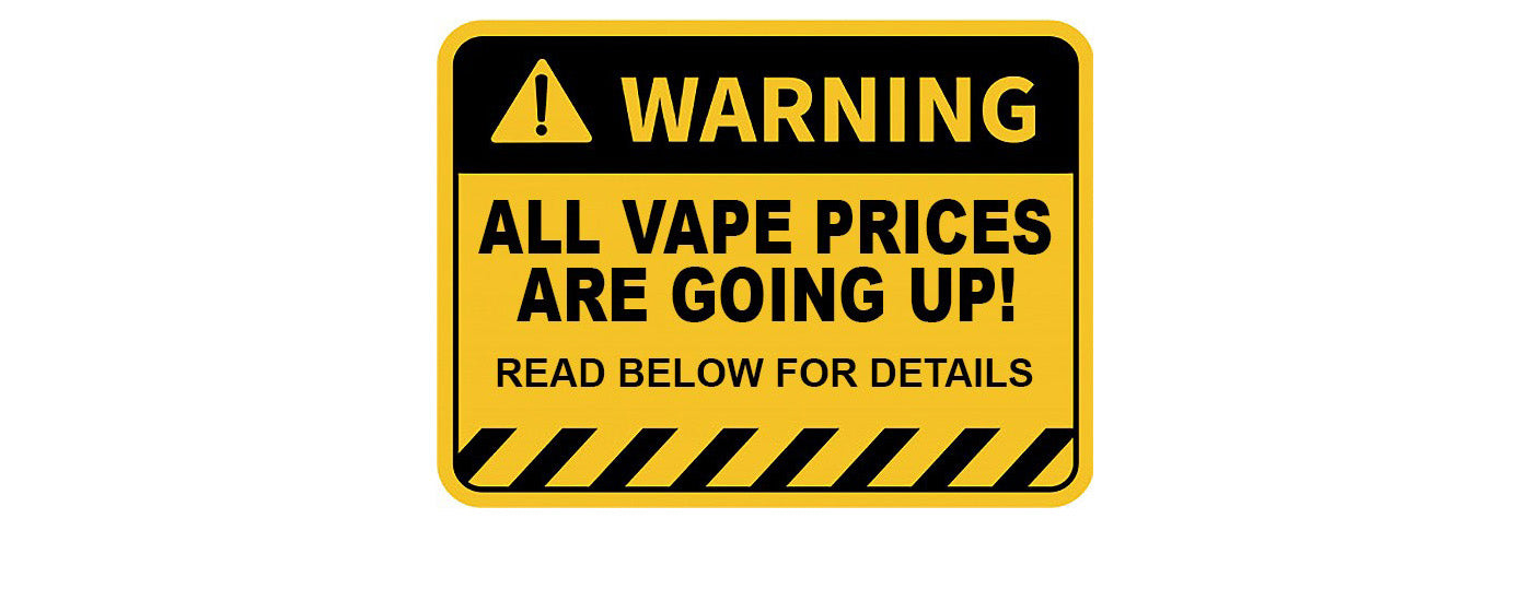 vape industry price increases coming