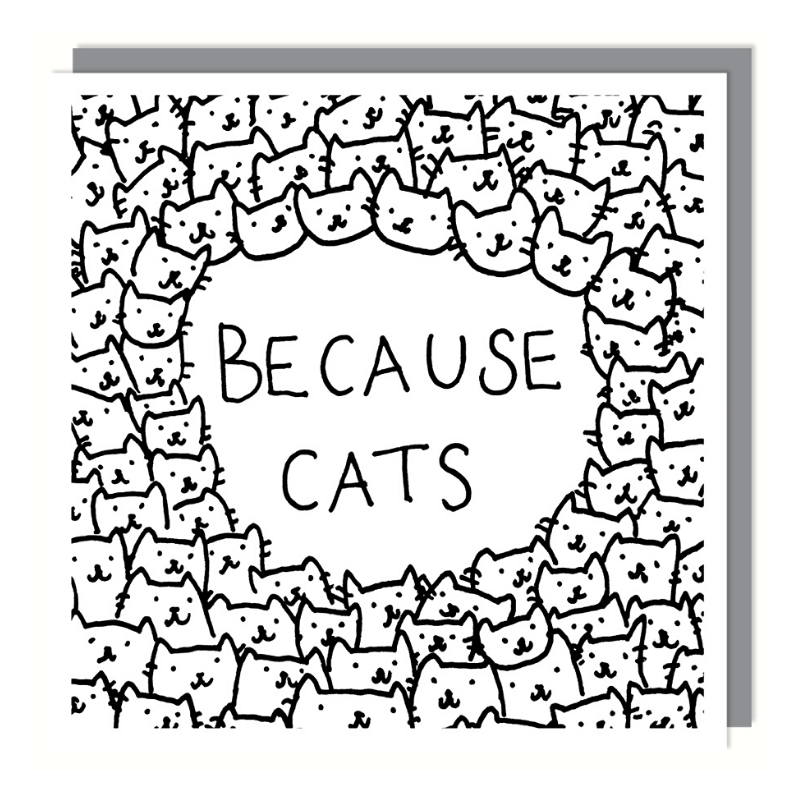 Curated Blank Card | Because Cats | Peticular