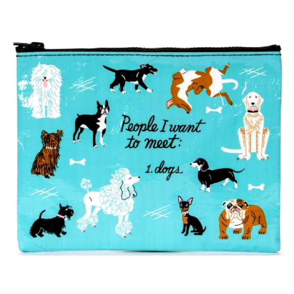 Blue Q Zipper Pouch | People To Meet: Dogs | Peticular