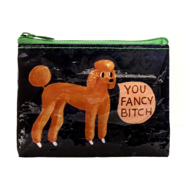 Blue Q Coin Purse | You Fancy Bitch | Peticular