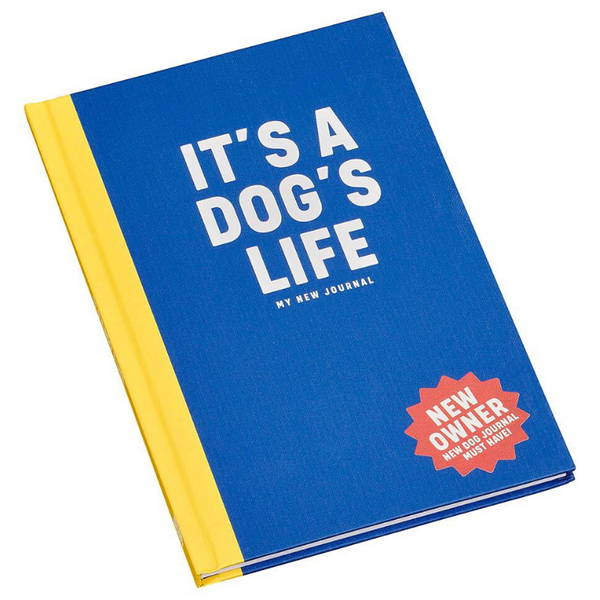 'It's A Dog's Life' Journal