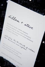 Load image into Gallery viewer, Minimalist letterpress wedding invitation in black and white. This image features the texture of letterpress. The names are in a modern handwriting font, paired with a block serif typeface for the information.