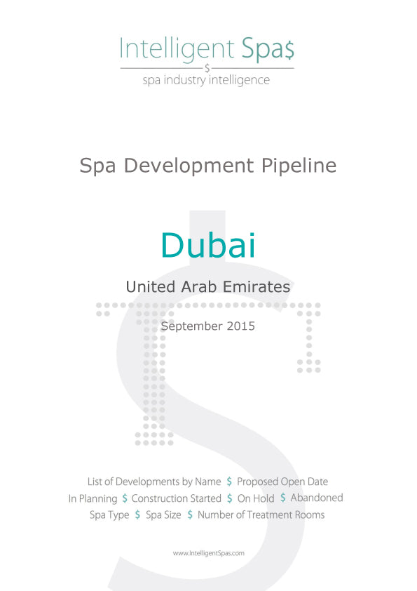 Dubai Spa Development Pipeline Report
