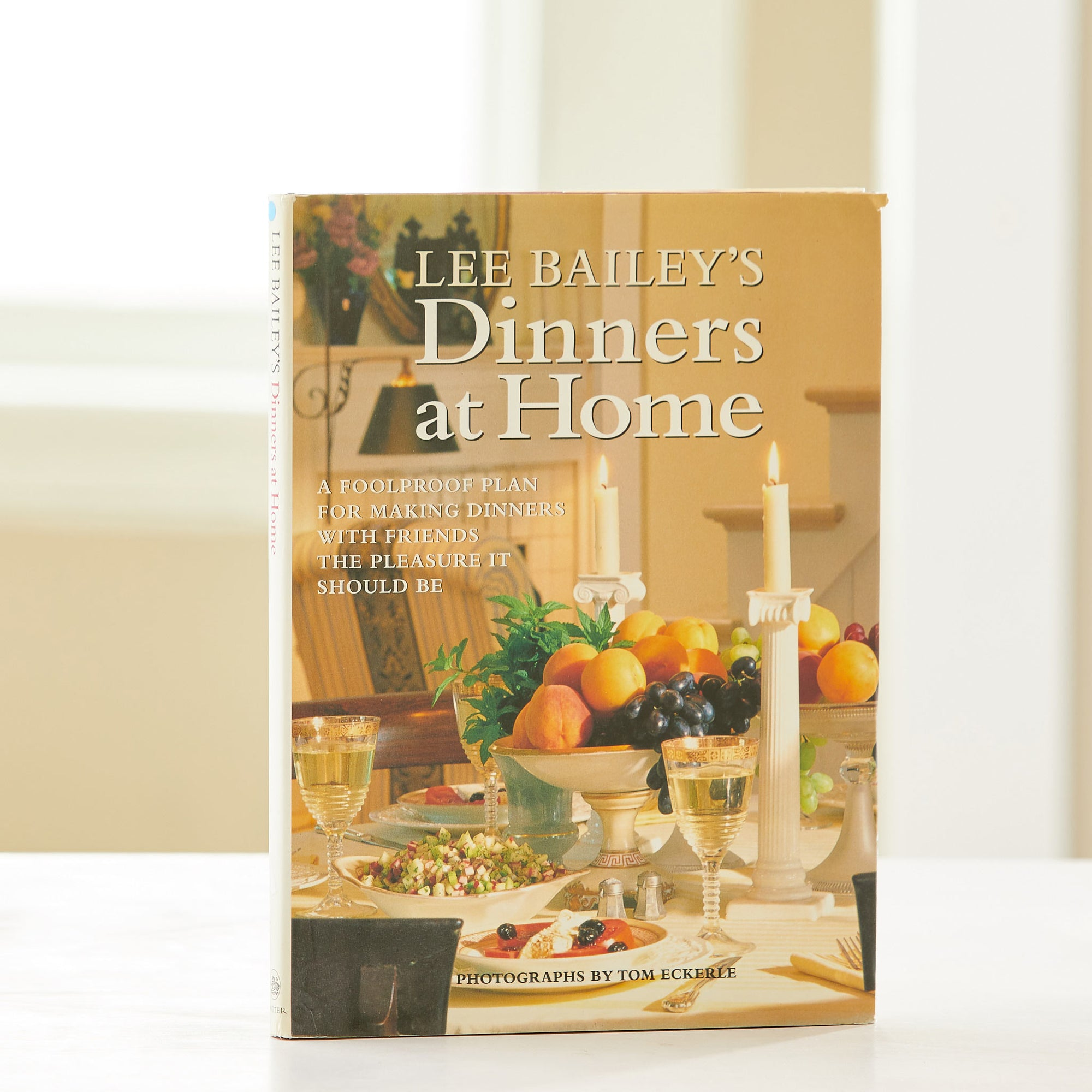 Lee Bailey's Dinners at Home. Foolproof plans for easy and tasty dinners at home with friends. Best vintage cookbook for home entertaining.